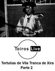 Tertúlias Tauromáquicas de Vila Franca de Xira Parte 2