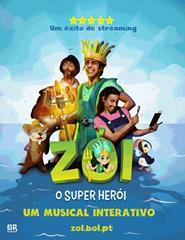 Zói,  o Super Herói Musical Interativo (Gravado ao Vivo)