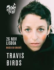 Travis Birds -  Misty Fest